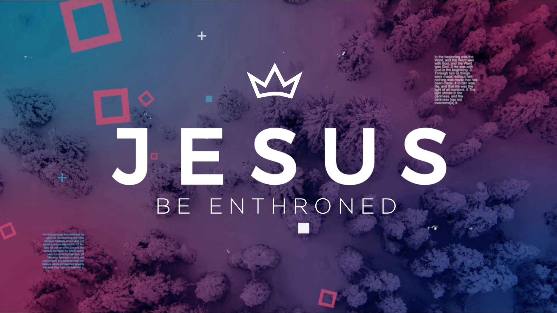Series: Jesus, Be Enthroned